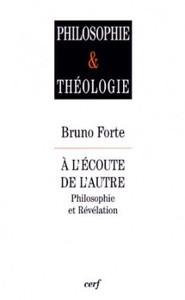 A L'ECOUTE DE L'AUTRE. PHILOSOPHIE ET REVELATION