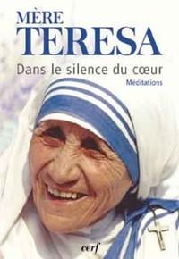 DANS LE SILENCE DU COEUR. MEDITATIONS