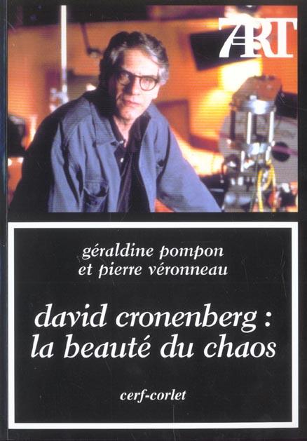 DAVID CRONENBERG. LA BEAUTE DU CHAOS