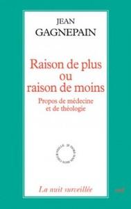 RAISON DE PLUS OU RAISON DE MOINS