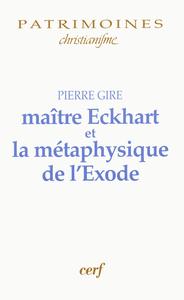 MAITRE ECKHART ET LA METAPHYSIQUE DE L EXODE