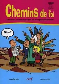 CHEMINS DE FOI - CATECHESE COMMUNAUTAIRE ET INTERGENERATIONNELLE