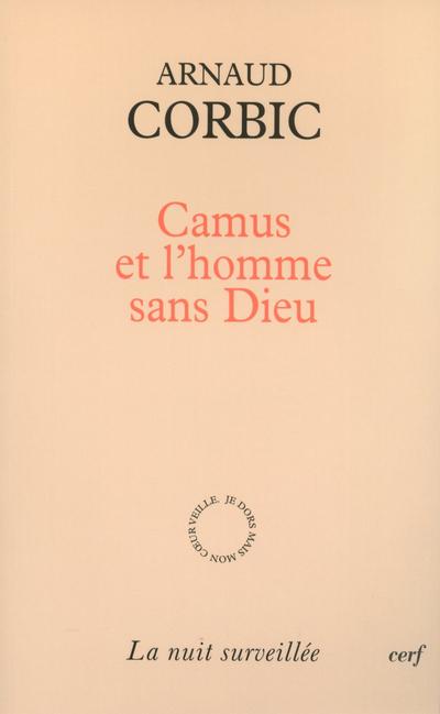 CAMUS ET L'HOMME SANS DIEU