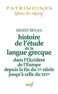 HISTOIRE DE L'ETUDE DE LA LANGUE GRECQUE DANS L'OCCIDENT DE L'EUROPE DEPUIS LA FIN