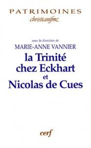 LA TRINITE ECKHART ET NICOLAS DE CUES
