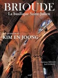 BRIOUDE, LA BASILIQUE SAINT-JULIEN DANS LA LUMIERE DE KIM EN JOONG