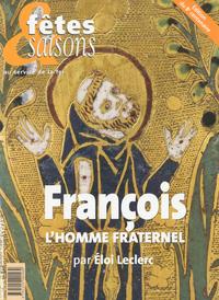FRANCOIS, L'HOMME FRATERNEL