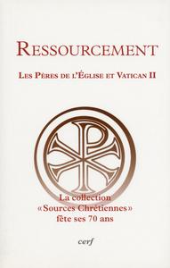 RESSOURCEMENT LES PERES DE L EGLISE ET VATICAN II
