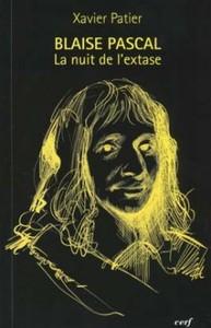 NUIT DE L'EXTASE POUR LA CANONISATION DE BLAISE PASCAL