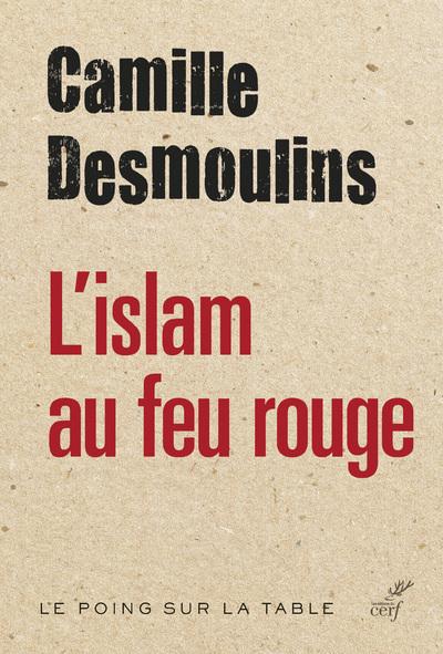 L'ISLAM AU FEU ROUGE