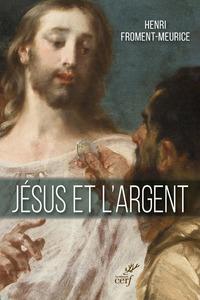 JESUS ET L'ARGENT