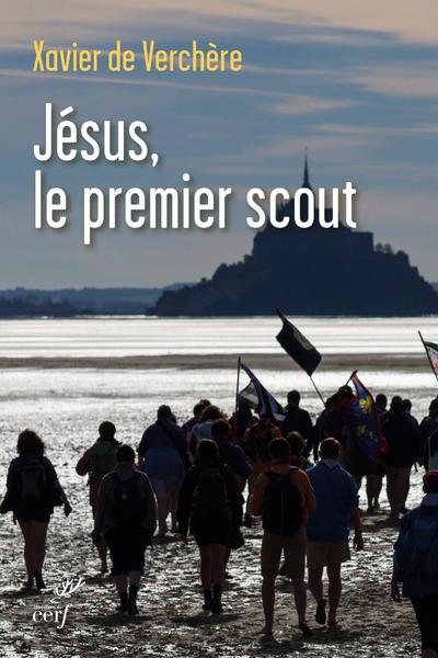 JESUS, LE PREMIER SCOUT