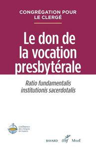 LE DON DE LA VOCATION PRESBYTERALE