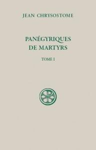 SC 595 PANEGYRIQUES DE MARTYRS T1