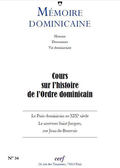 COURS SUR L HISTOIRE DE L ORDRE  MEMOIRES DOMINICAINES