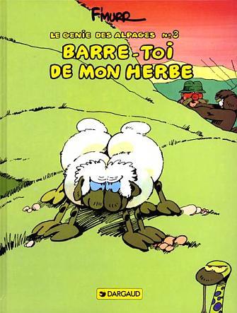 BARRE-TOI DE MON HERBE - LE GENIE DES ALPAGES - T3