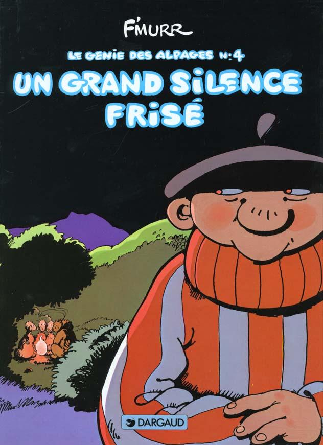 LE GENIE DES ALPAGES T4 UN GRAND SILENCE FRISE