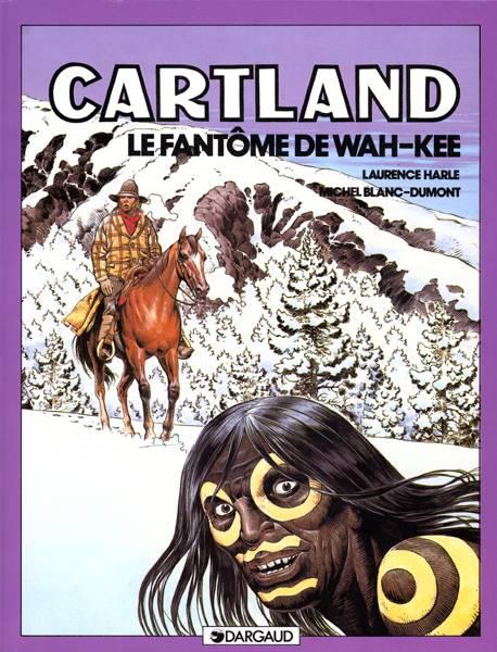 CARTLAND - T3 - LE FANTOME DE WAH KEE