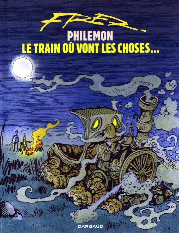 LE TRAIN OU VONT LES CHOSES T16 - PHILEMON