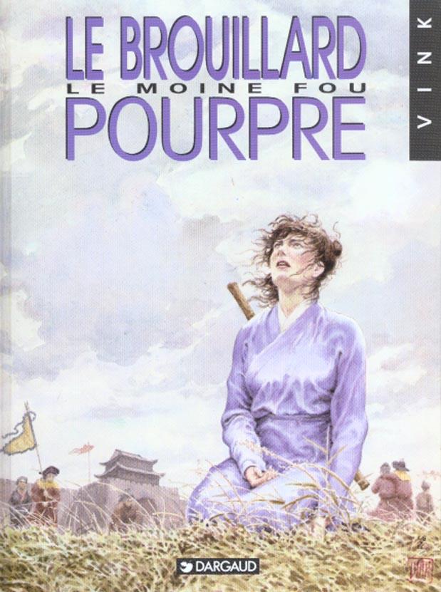 LE MOINE FOU - T3 - BROUILLARD POURPRE (LE)