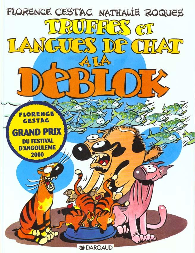 DEBLOK (LES) T3 TRUFFES ET LANGUES DE CHAT A LA DEBLOK
