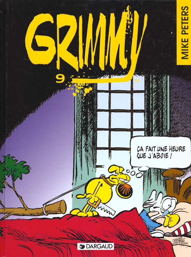 CA FAIT UNE HEURE QUE J'ABOIE !... GRIMMY - T9
