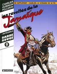 BARBE ROUGE (INTEGRALE) - INTEGRALE BARBE ROUGE T9 LES REVOLTES DE LA JAMAIQUE