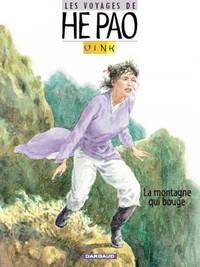 VOYAGES D'HE PAO - T1 - LA MONTAGNE QUI BOUGE