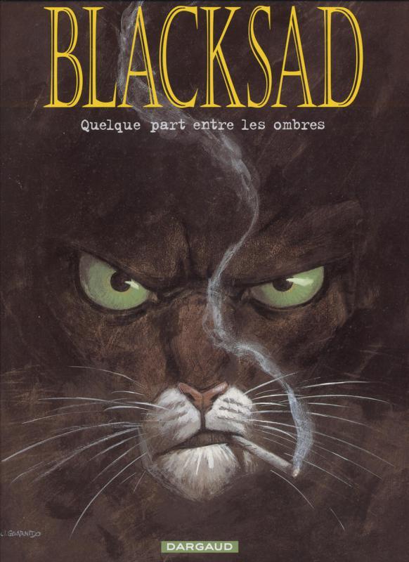 BLACKSAD - T1 - QUELQUE PART ENTRE LES OMBRES