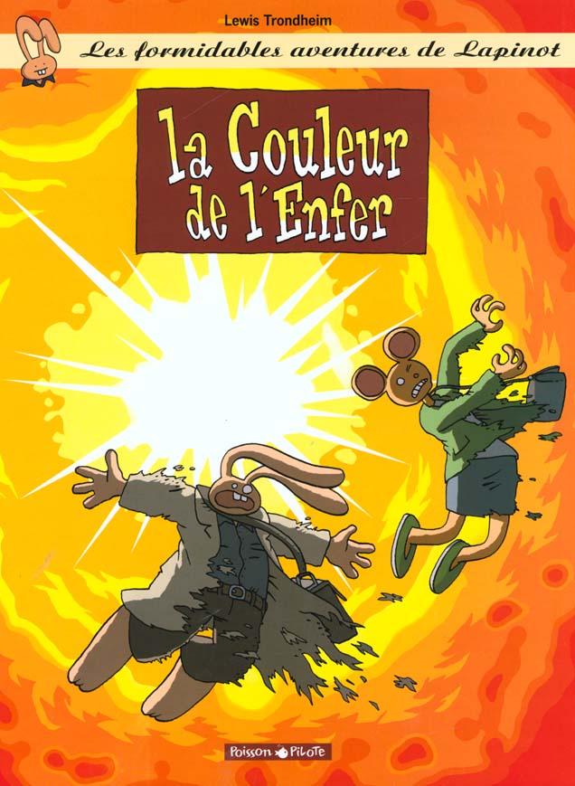 LAPINOT (LES AVENTURES EXTRAOR - T7 - LA COULEUR DE L'ENFER
