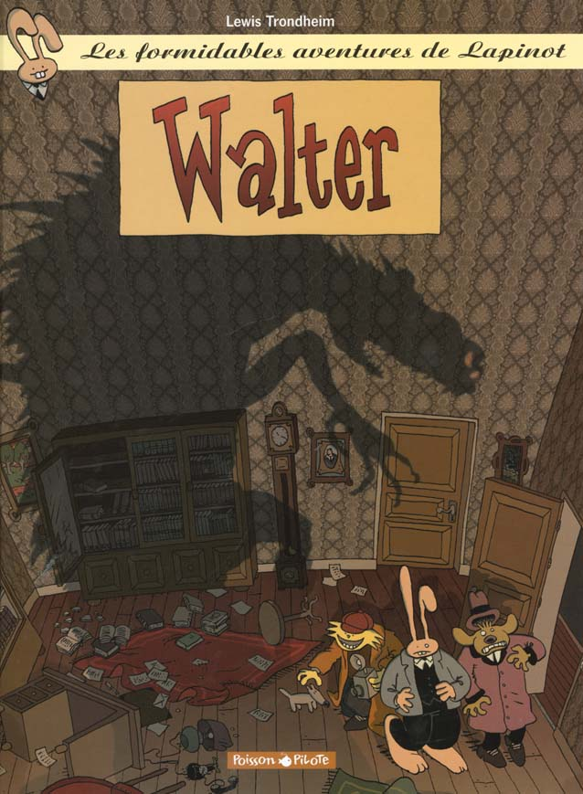 WALTER - LAPINOT (LES AVENTURES EXTRAOR - T3