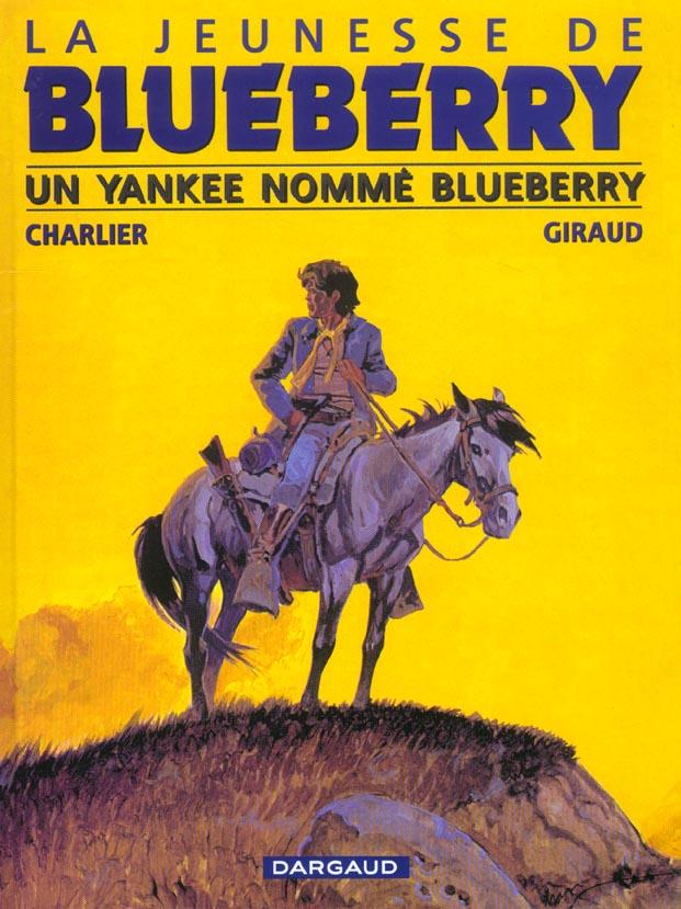 UN YANKEE NOMME BLUEBERRY - JEUNESSE DE BLUEBERRY - T2