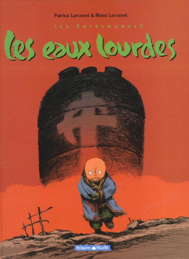 LES ENTREMONDES - T2 - LES EAUX LOURDES