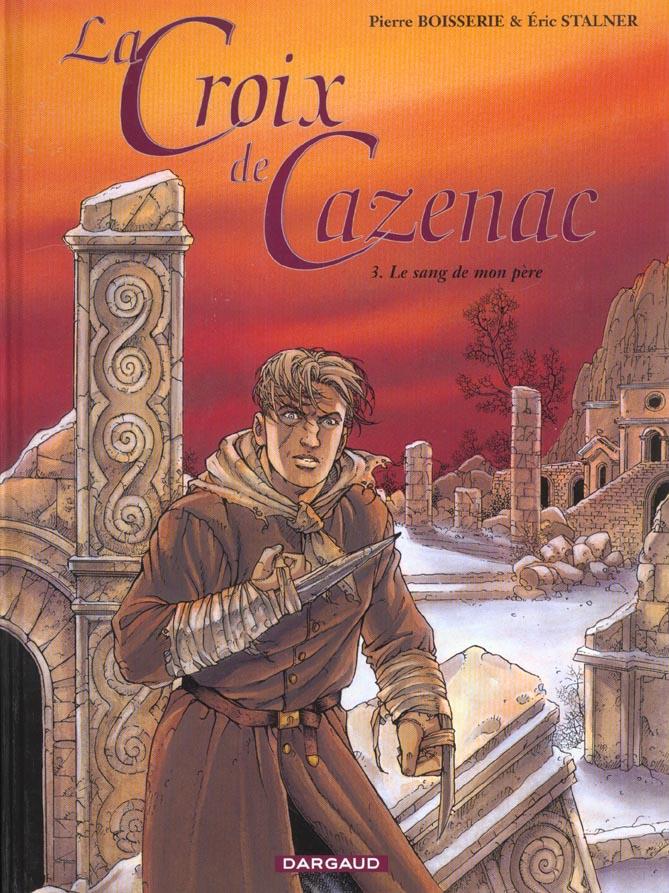 CROIX DE CAZENAC - T3 - LE SANG DE MON PERE