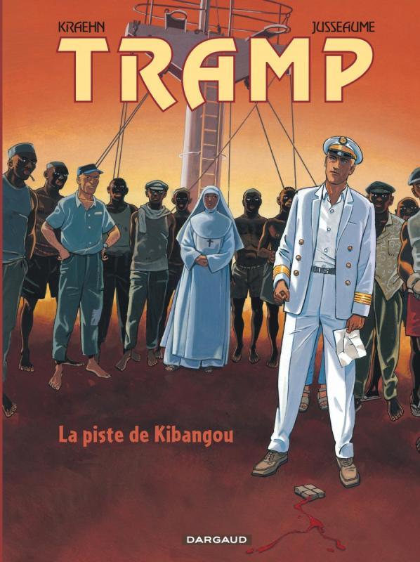 TRAMP - T6 - LA PISTE DE KIBANGOU