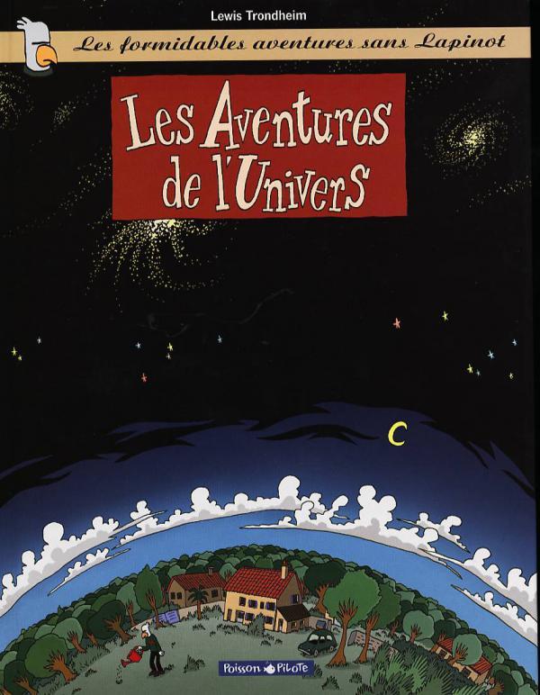 LAPINOT SANS LAPINOT T1 LES AVENTURES DE L'UNIVERS