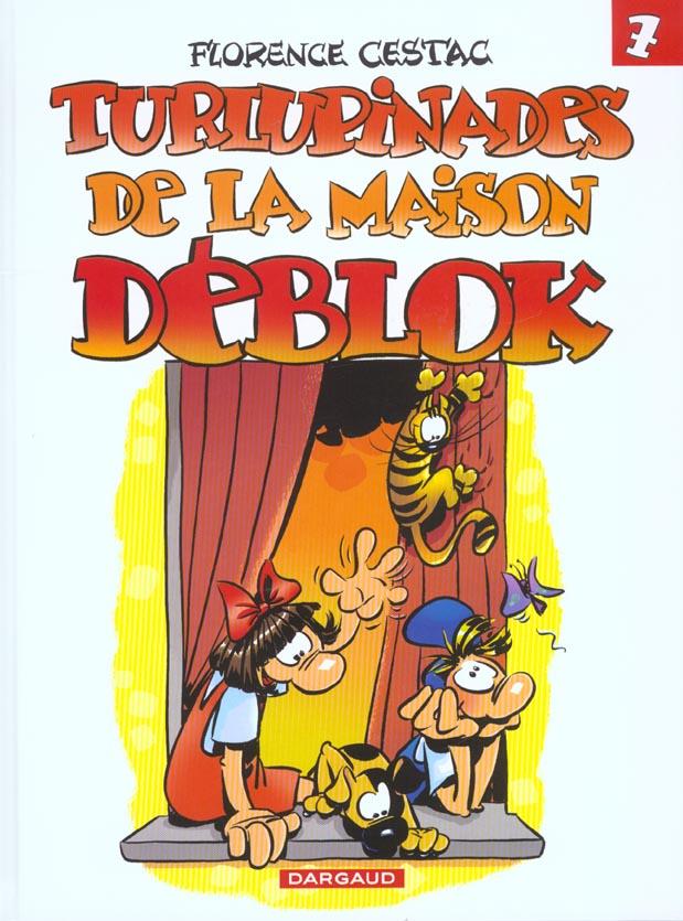 DEBLOK (LES) - T7 - TURLUPINADES DE LA MAISON DEBLOK