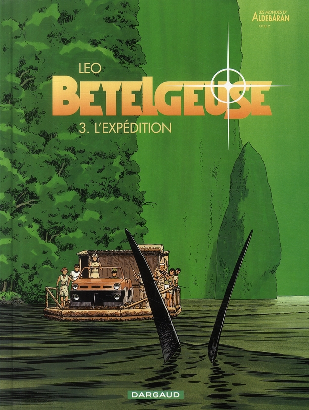 BETELGEUSE T3 L'EXPEDITION