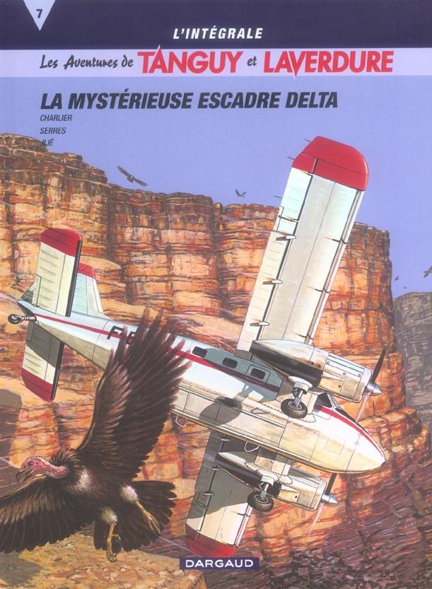 TANGUY ET LAVERDURE (INTEGRALE T7 INTEGRALE TANGUY & LAVERDURE T7 : LA MYSTERIEUSE ESCADRE DELTA