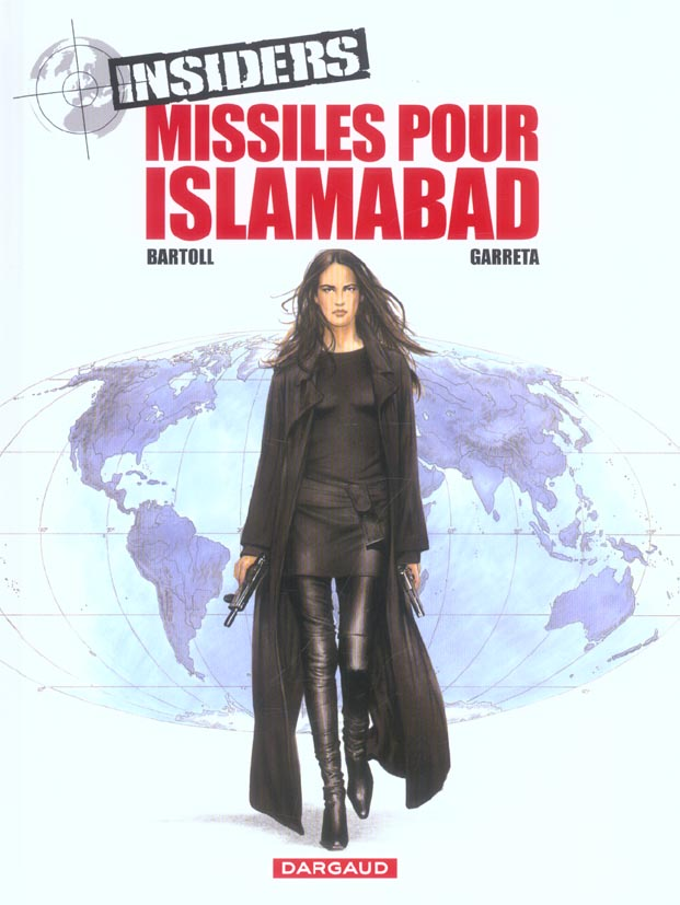 INSIDERS - SAISON 1 - TOME 3 - MISSILES POUR ISLAMABAD