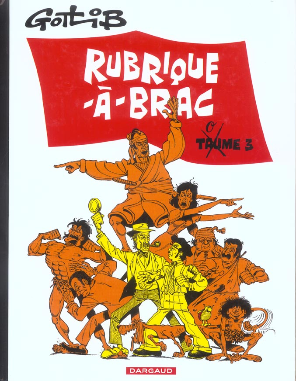 GOTLIB - RUBRIQUE A BRAC T3