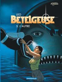 L'AUTRE - BETELGEUSE - T5