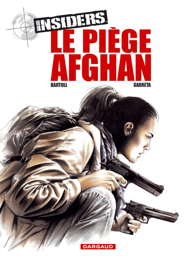 INSIDERS T4 LE PIEGE AFGHAN