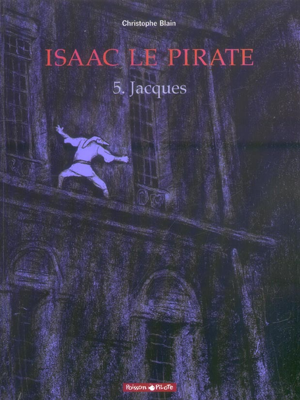 JACQUES - ISAAC LE PIRATE - T5