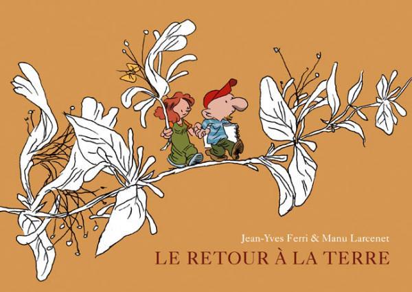 RETOUR A LA TERRE (INTEGRALE) INTEGRALE RETOUR A LA TERRE (T1.2.3)