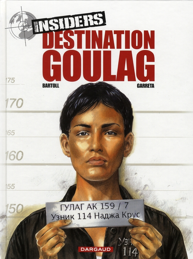 DESTINATION GOULAG - INSIDERS - T6