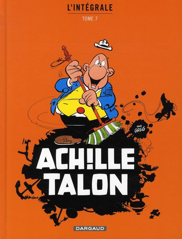 ACHILLE TALON (INTEGRALE) T7 INTEGRALE D'ACHILLE TALON T7