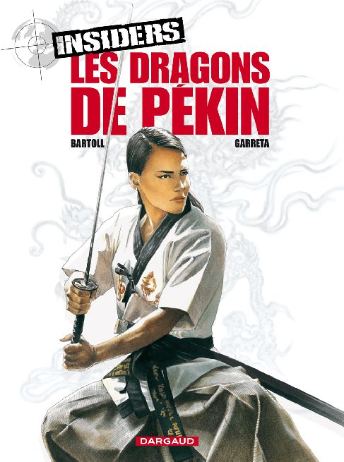 INSIDERS T7 LES DRAGONS DE PEKIN T7