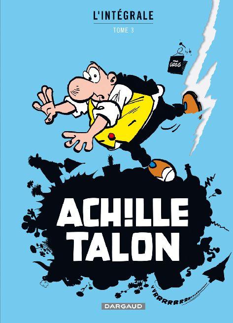 ACHILLE TALON (INTEGRALE) T3 INTEGRALE D'ACHILLE TALON T3