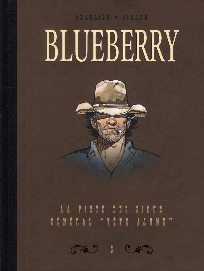 BLUEBERRY - DYPTIQUE - DYPTIQUE BLUEBERRY T5 - LA PISTE DES SIOUX & LE GENERAL TETE JAUNE